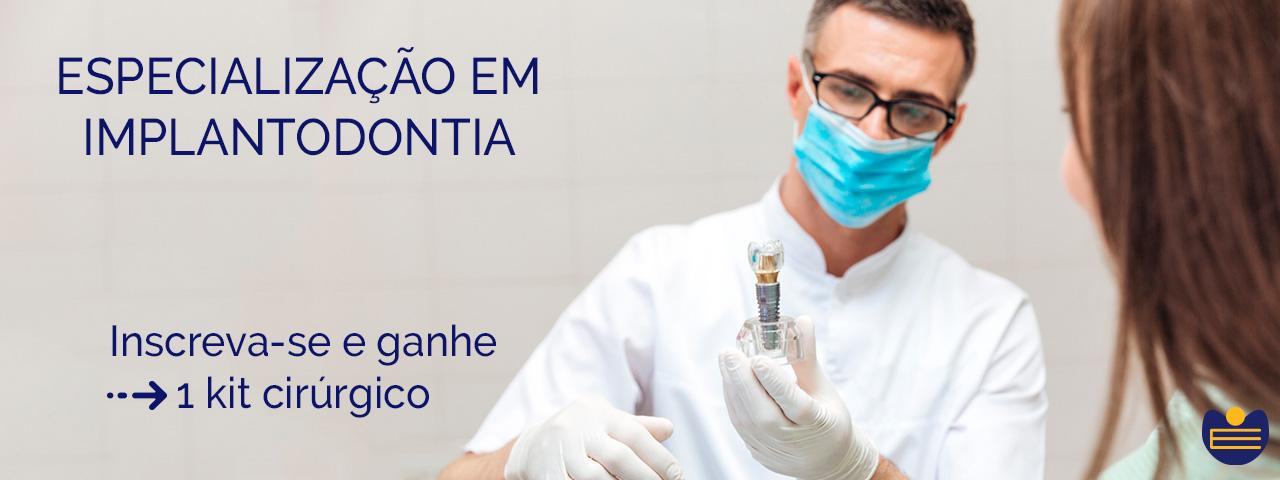 Curso de Especialização em Implantodontia (Pós-Graduação)